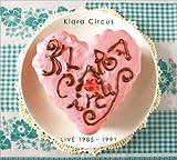 Klara Circus LIVE 1985-1991(DVD付)
