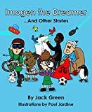 img - for Imogen the Dreamer and Other Stories book / textbook / text book