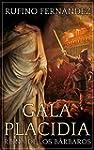 Gala Placidia: Reina de los b�rbaros