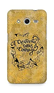 AMEZ creativity takes courage Back Cover For Samsung Galaxy Core 2