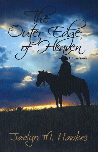 The Outer Edge of Heaven by Jaclyn M. Hawkes