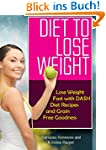 Diet to Lose Weight: Lose Weight Fast...