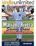 Mariano Rivera: Saving Grace