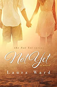 Not Yet by Laura Ward ebook deal