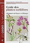 Guide des plantes mellif�res : 200 pl...