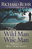 img - for From Wild Man to Wise Man: Reflections on Male Spirituality book / textbook / text book