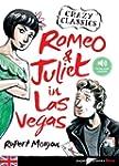 Romeo and Juliet in Las Vegas - livre...