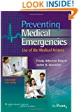 Preventing Medical Emergencies:: Use of the Medical History (Point (Lippincott Williams & Wilkins))