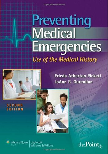 Preventing Medical Emergencies:: Use of the Medical...