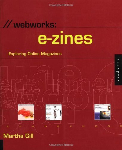 webworks-e-zines-exploring-online-magazines-by-gill-martha-2000-paperback