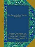 img - for Die S mmtlichen Werke, Volume 2 (German Edition) book / textbook / text book