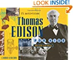 Thomas Edison for Kids: His Life and...