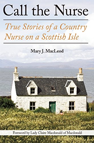 call-the-nurse-true-stories-of-a-country-nurse-on-a-scottish-isle