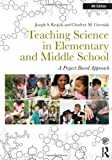 img - for Teaching Science in Elementary and Middle School: A Project-Based Approach by Krajcik, Joseph S., Czerniak, Charlene M. (August 25, 2013) Paperback book / textbook / text book