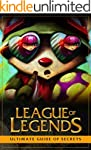 League of Legends: Ultimate Guide of...