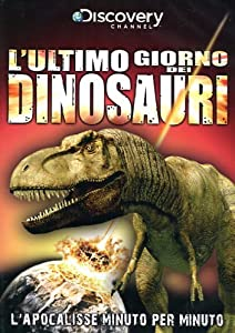 L' Ultimo Giorno Dei Dinosauri (Dvd+Booklet)