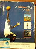 img - for A Wellness Way of Life (Central Connecticut State University) PE 144 book / textbook / text book