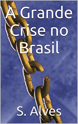 a-grande-crise-no-brasil-discursos-populares-portuguese-edition