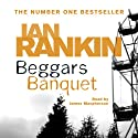 Beggars Banquet (       UNABRIDGED) by Ian Rankin Narrated by James Macpherson