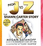 From J to Z: The Shawn Carter Story
