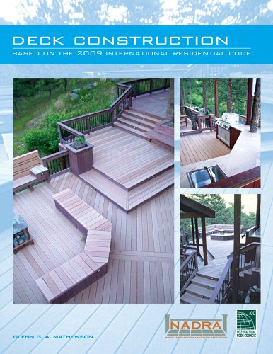 Deck Construction Based on the 2009 International Residential Code - ICC (distributed by Cengage Learning) - 4140S09 - ISBN:1580018807