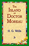 The Island of Doctor Moreau: Library Edition (1595400281) by Wells, H. G.