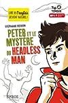 Peter et le myst�re du Headless Man