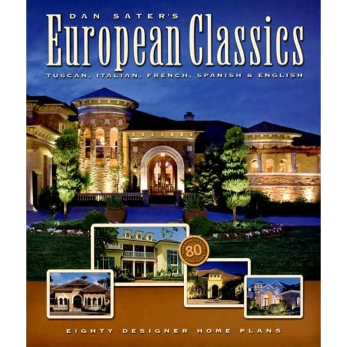 Amazon.com: European Luxury Home Plans (Sater Design Collection, 1