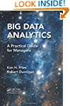 Big Data Analytics: A Practical Guide...