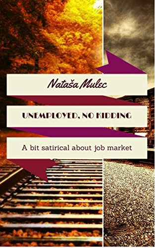 Book: Unemployed, no kidding by Nataša Mulec