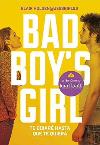 te-odiare-hasta-que-te-quiera-bad-boys-girl-1