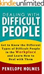 Dealing With Difficult People: Get to...