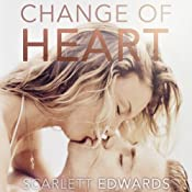 Change of Heart | [Scarlett Edwards]