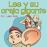 Lee y Su Oreja Gigante [Lee and His Giant Ear] | Leela Hope