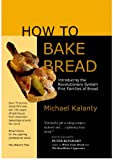 How To Bake Bread: The Five Families of Bread