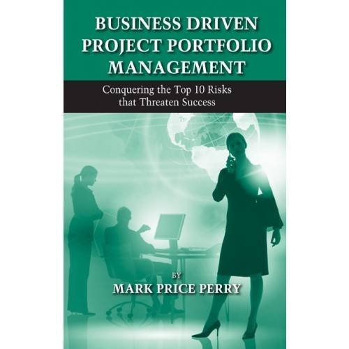 Business Driven Project Portfolio Management