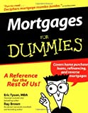 Mortgages For Dummies (For Dummies (Lifestyles Paperback)) (0764551477) by Tyson, Eric
