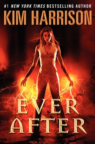 Ever After (Rachel Morgan) [Hardcover]  by: Kim Harrison