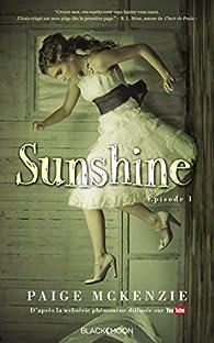 Sunshine Tome 1 Paige Mckenzie Babelio