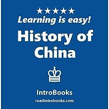 History of China   Livre audio Auteur(s) :  IntroBooks Narrateur(s) : Andrea Giordani