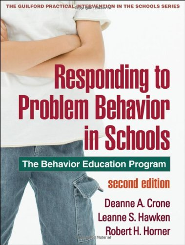 Responding to Problem Behavior in Schools, Second...