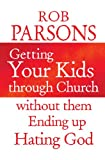 img - for Getting Your Kids Through Church book / textbook / text book