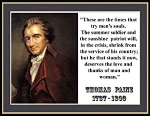 """Amazon.com: Thomas Paine """"These Are the Times That Try Men ..."""