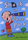 Rigby Literacy: Student Reader  Grade 1 Shark In The Park