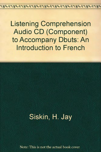 Listening Comprehension Audio CD (Component) to accompany Debuts: An Introduction to French