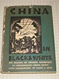 img - for China in Black and White: An Album of Chinese Woodcuts book / textbook / text book