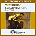I Miserabili. Tomo 1 - Fantine Audiobook by Victor Hugo Narrated by Moro Silo