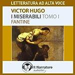 I Miserabili. Tomo 1 - Fantine | Victor Hugo