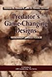 img - for Predator's Game-Changing Designs: Research-Based Tools (PB) (LMX Leadership: The) book / textbook / text book