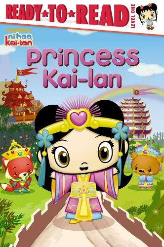 Princess Kai-lan (Ready-To-Read Ni Hao Kai-LAN - Level 1), Buch